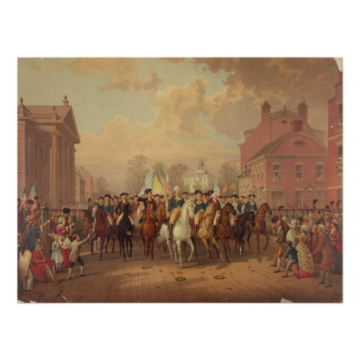 Evacuation day and Washingtons New York Entry 1783 Poster