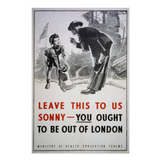 Evacuation - Leave This To Us, Sonny Poster