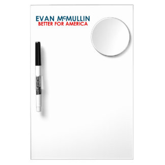 Evan McMullin - Better for America Dry Erase White Board