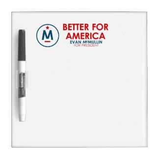 Evan McMullin - Better for America Dry-Erase Whiteboards