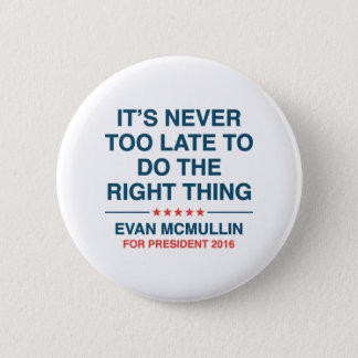 Evan McMullin Quote 6 Cm Round Badge