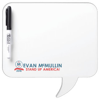 Evan McMullin - Stand up America! Dry Erase Board