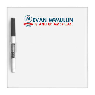 Evan McMullin - Stand up America! Dry-Erase Whiteboard