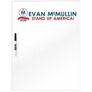 Evan McMullin - Stand up America! Dry Erase Whiteboard