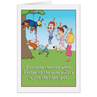 Evelyn and the Wine Pinata Birthday Card