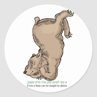 "'Even a bear can be taught to dance"" Classic Round Sticker"