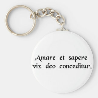 Even a god finds it hard to love and be wise...... keychains