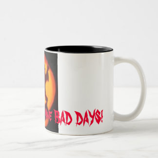 even good girls, Even Good girls have BAD DAYS! Two-Tone Mug