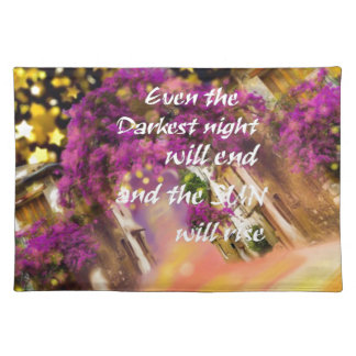 Even in the darkest moment faith is not lost placemat