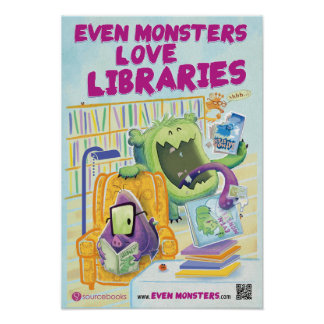 "Even Monsters Love Libraries 13"" x 19"" poster"