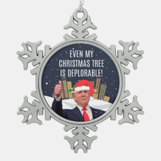 Even My Christmas Tree Is Deplorable! Ornament