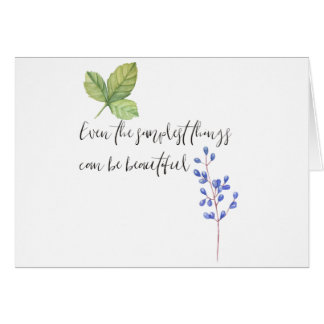 Even the simplest things. card