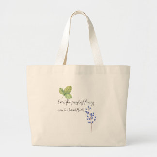 Even the simplest things. large tote bag