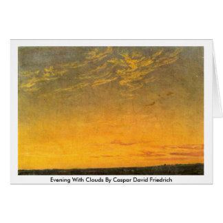 Evening With Clouds By Caspar David Friedrich Card