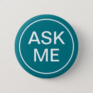 Event Ask Me Teal Background 6 Cm Round Badge