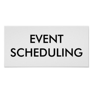 EVENT SCHEDULING POSTER