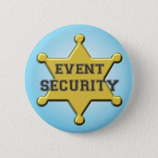 EVENT SECURITY 6 CM ROUND BADGE