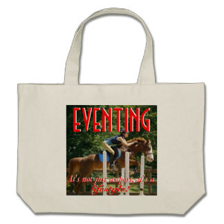 Eventing is a Lifestyle Bag