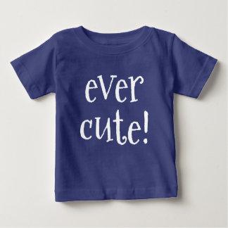 Ever cute! toddler t-shirt