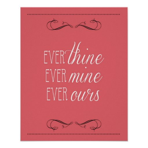 ever thine ever mine ever ours print coral zazzle