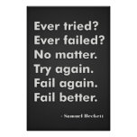 Ever tried? Ever failed? Poster