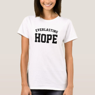 EVERLASTING HOPE T-Shirt
