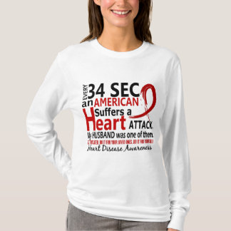 Every 34 Seconds Husband Heart Disease / Attack T-Shirt