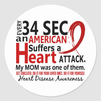 Every 34 Seconds Mom Heart Disease / Attack Round Sticker