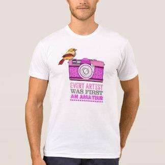 Every artist was first an amateur/Photographer Tee Shirts