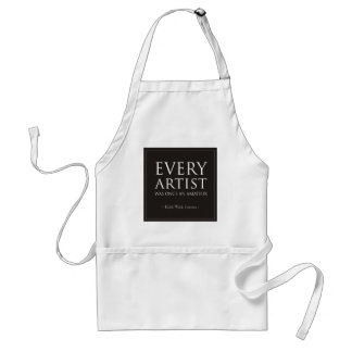 Every Artist Was Once An Amateur Adult Apron