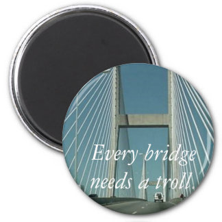 Every bridge needs a troll. 6 cm round magnet
