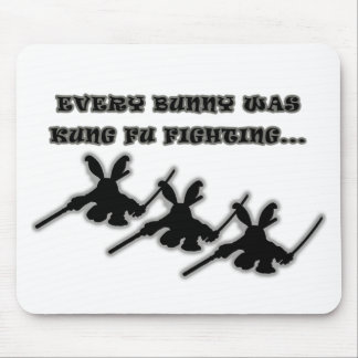 Every bunny was kung fu fighting... mouse pad