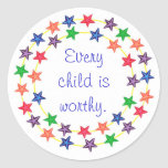 Every child is worthy stickers with colourful