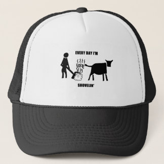 Every day I'm shovelin' Trucker Hat