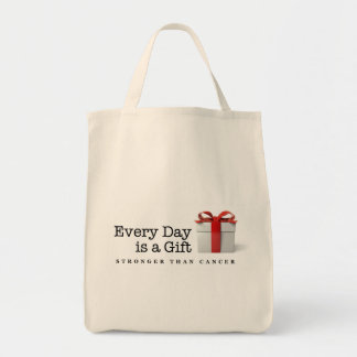 Every Day is a Gift: Stronger Than Cancer Grocery Tote Bag