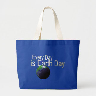 Every Day is Earth Day Canvas Bags