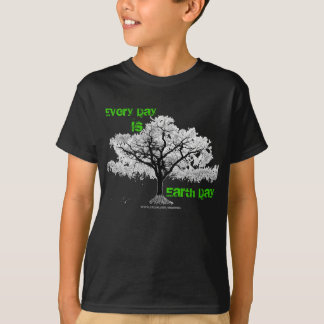 Every Day Is Earth Day (green font) T-Shirt