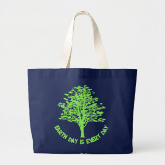 Every Day Is Earth Day Large Tote Bag