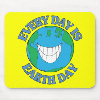 Every Day is Earth Day Mouse Mat