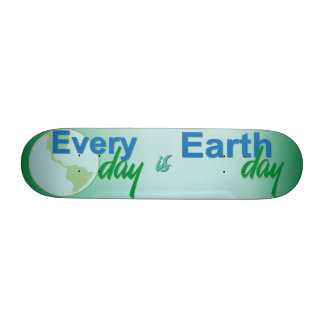 Every Day is Earth Day Skate Boards