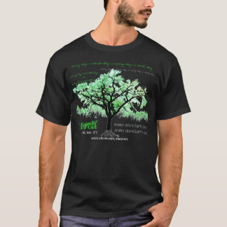Every Day Is Earth Day (w/words) T-Shirt