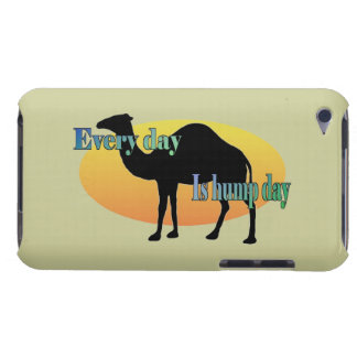 Every Day is Hump Day iPod Touch Case
