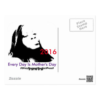 EVERY DAY IS MOTHERS DAY POSTCARD