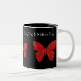 Every Day Is Mother's Day, red butterfly Coffee Mugs