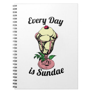 Every Day is Sundae Spiral Note Books