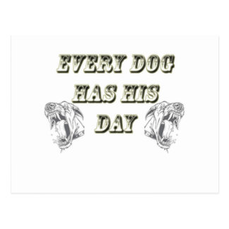 Every Dog Has His Day Postcard