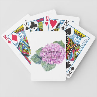 Every flower must grow through dirt bicycle playing cards