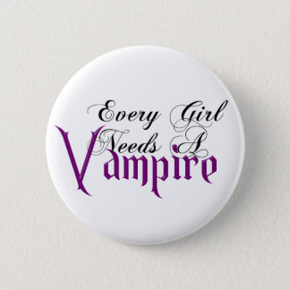 Every Girl Needs a Vampire Fair Hero Series Pin