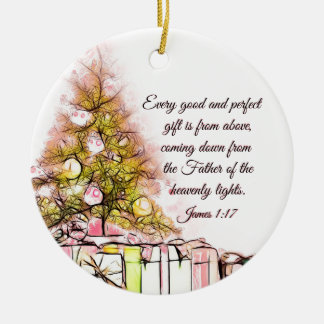 Every Good and Perfect Gift James 1:17, Christmas Ceramic Ornament