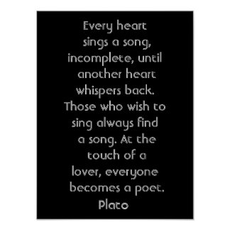 Every heart sings a song -- art poster-Plato quote Poster